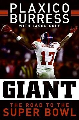 Giant - The Road to the Super Bowl (Electronic book text): Plaxico Burress, Jason Cole