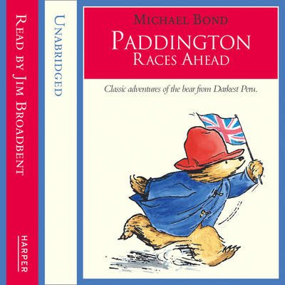 Paddington Races Ahead (Standard format, CD, Unabridged edition): Michael Bond