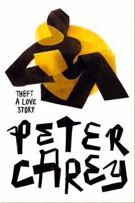 Theft (Paperback): Peter Carey