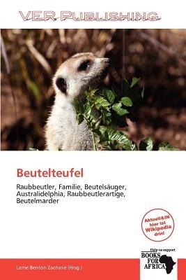 Beutelteufel (German, Paperback): Larrie Benton Zacharie