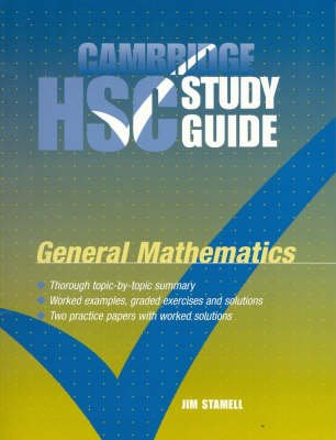 Cambridge HSC General Mathematics Study Guide (Paperback, Student Manual/Study Guide): Jim Stamell