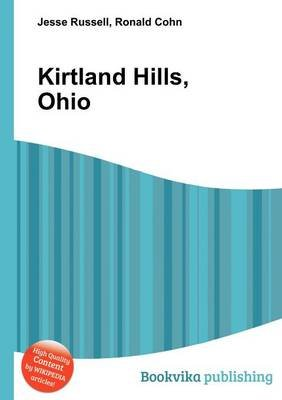 Kirtland Hills, Ohio (Paperback): Jesse Russell, Ronald Cohn