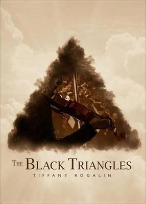 The Black Triangles (Electronic book text): Tiffany Rogalin