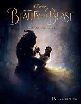 Beauty and the Beast: The Poster Collection, Volume 1 - 16 Removable Posters (Paperback): Insight Editions