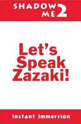 Shadow Me 2 - Let's Speak Zazaki! (Paperback): Instant Immersion, Gizem Rozerin Koysu