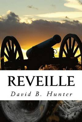 Reveille (Paperback): David  B. Hunter
