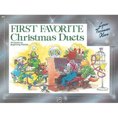 First Favorite Christmas Duets - 15 Carols for Beginning Pianists (Paperback): Lynn Freeman Olson