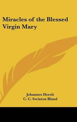 Miracles of the Blessed Virgin Mary (Hardcover): Johannes Herolt