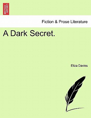 A Dark Secret. (Paperback): Eliza Davies