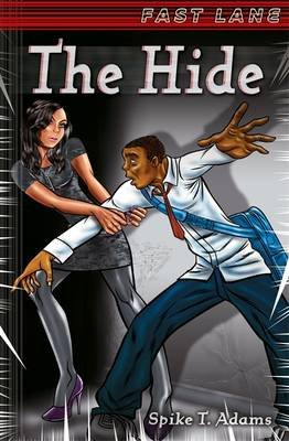 The Hide (Paperback): Spike T. Adams
