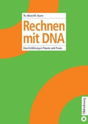 Rechnen Mit DNA (English, German, Electronic book text): Thomas Hinze, Monika Sturm