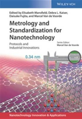 Metrology, Standardization and Industrial Innovations of Nanomaterials (Electronic book text, 1st edition): Elizabeth...