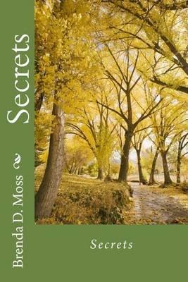 Secrets (Paperback): Brenda D Moss