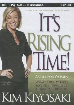 It's Rising Time! - A Call for Women: What It Really Takes for the Reward of Financial Freedom (MP3 format, CD): Kim...