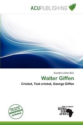 Walter Giffen (Paperback): Evander Luther