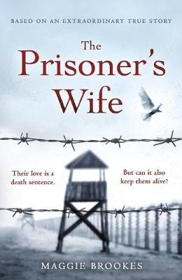 The Prisoner's Wife (Paperback): Maggie Brookes
