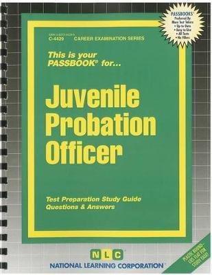 Juvenile Probation Officer (Spiral bound): Jack Rudman