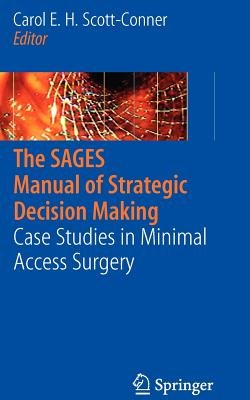 The Sages Manual of Strategic Decision Making (Paperback): Carol E.H. Scott-Conner