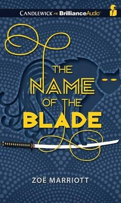 The Name of the Blade (Standard format, CD, Library ed.): Sarah Coomes