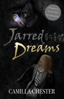 Jarred Dreams (Paperback, UK ed.): Camilla Chester