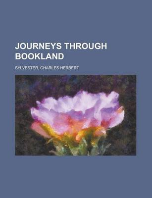Journeys Through Bookland Volume 8 (Paperback): Charles Herbert Sylvester