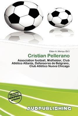 Cristian Pellerano (Paperback): Eldon A. Mainyu