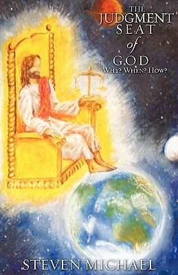 The Judgment Seat of God (Paperback): Steven Michael
