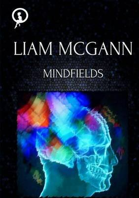 Mindfields: Book One of the Om Trilogy (Paperback): Liam McGann