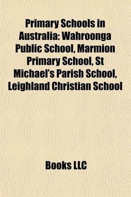 Primary Schools in Australia Primary Schools in Australia