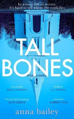 Tall Bones (Paperback): Anna Bailey