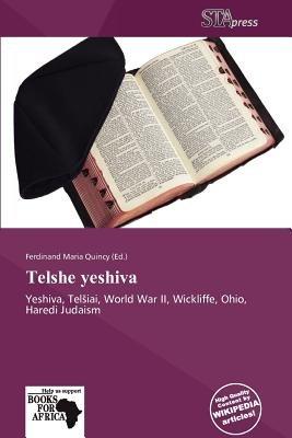 Telshe Yeshiva (Paperback): Ferdinand Maria Quincy