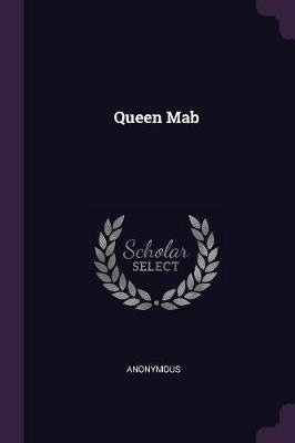Queen Mab (Paperback): Anonymous