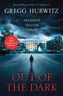 Out Of The Dark (Paperback): Gregg Hurwitz