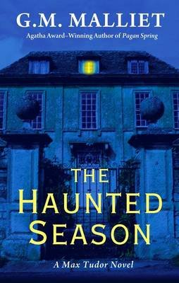 The Haunted Season (Large print, Hardcover, large type edition): G. M. Malliet