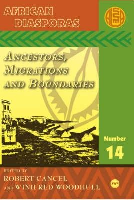 African Diasporas - Ancestors, Migrations and Boundaries (English, French, Paperback, Illustrated Ed): Ousseynou B. Traore