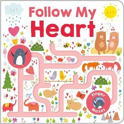 Follow My Heart (Hardcover): Roger Priddy