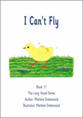 I Can't Fly (Paperback): Marlene Greenwood