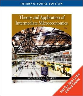 Theory and Application of Intermediate Microeconomics, International Edition (with InfoApps 2-Semester Printed Access Card)...