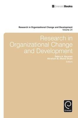 Research in Organizational Change and Development (Electronic book text): William A. Pasmore, Richard W. Woodman, Abraham B....