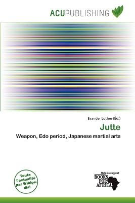 Jutte (French, Paperback): Evander Luther