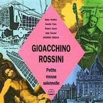 Various Composers / Gioachino Rossini - Petite Messe Solennelle (CD): Various Composers, Gioachino Rossini