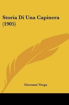 Storia Di Una Capinera (1905) (English, Italian, Paperback): Giovanni Verga