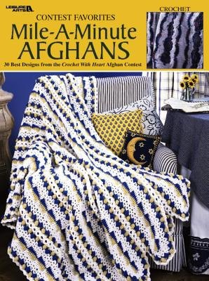 Contest Favorites-Mile-A-Minute Afghans (Leisure Arts #3144) (Paperback): Leisure Arts