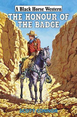 The Honour of the Badge (Hardcover): Scott Connor