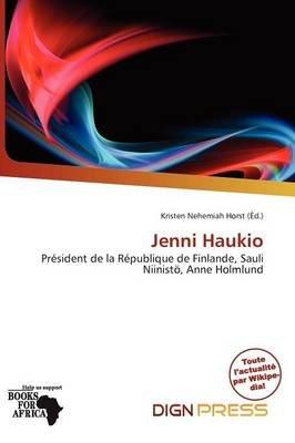 Jenni Haukio (French, Paperback): Kristen Nehemiah Horst