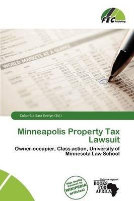 Minneapolis Property Tax Lawsuit (Paperback): Columba Sara Evelyn