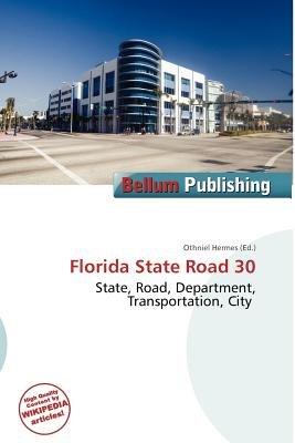 Florida State Road 30 (Paperback): Othniel Hermes