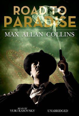 Road to Paradise (Audio cassette): Max Allan Collins, To Be Announced