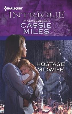 Hostage Midwife (Paperback): Cassie Miles