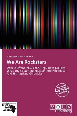 We Are Rockstars (Paperback): S Ren Jehoiakim Ethan